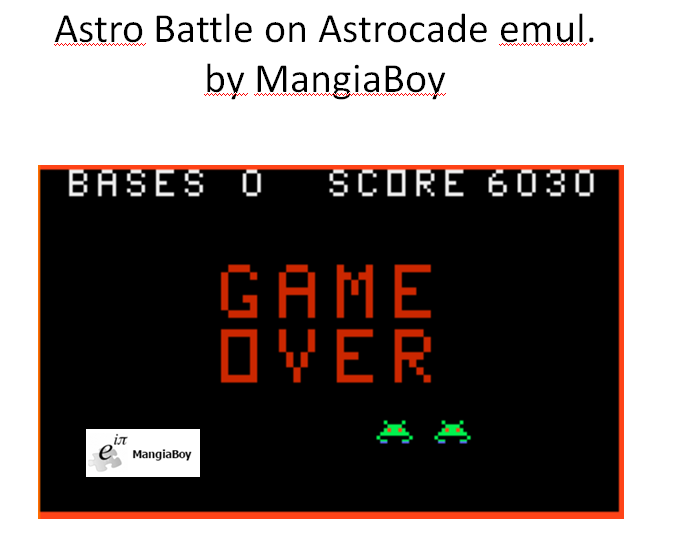 MangiaBoy: Astro Battle (Astrocade Emulated) 6,030 points on 2016-01-09 20:34:13