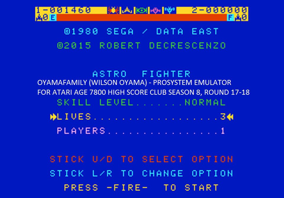 oyamafamily: Astro Fighter [Normal / 3 Lives] (Atari 7800 Emulated) 1,460 points on 2016-07-25 17:14:33