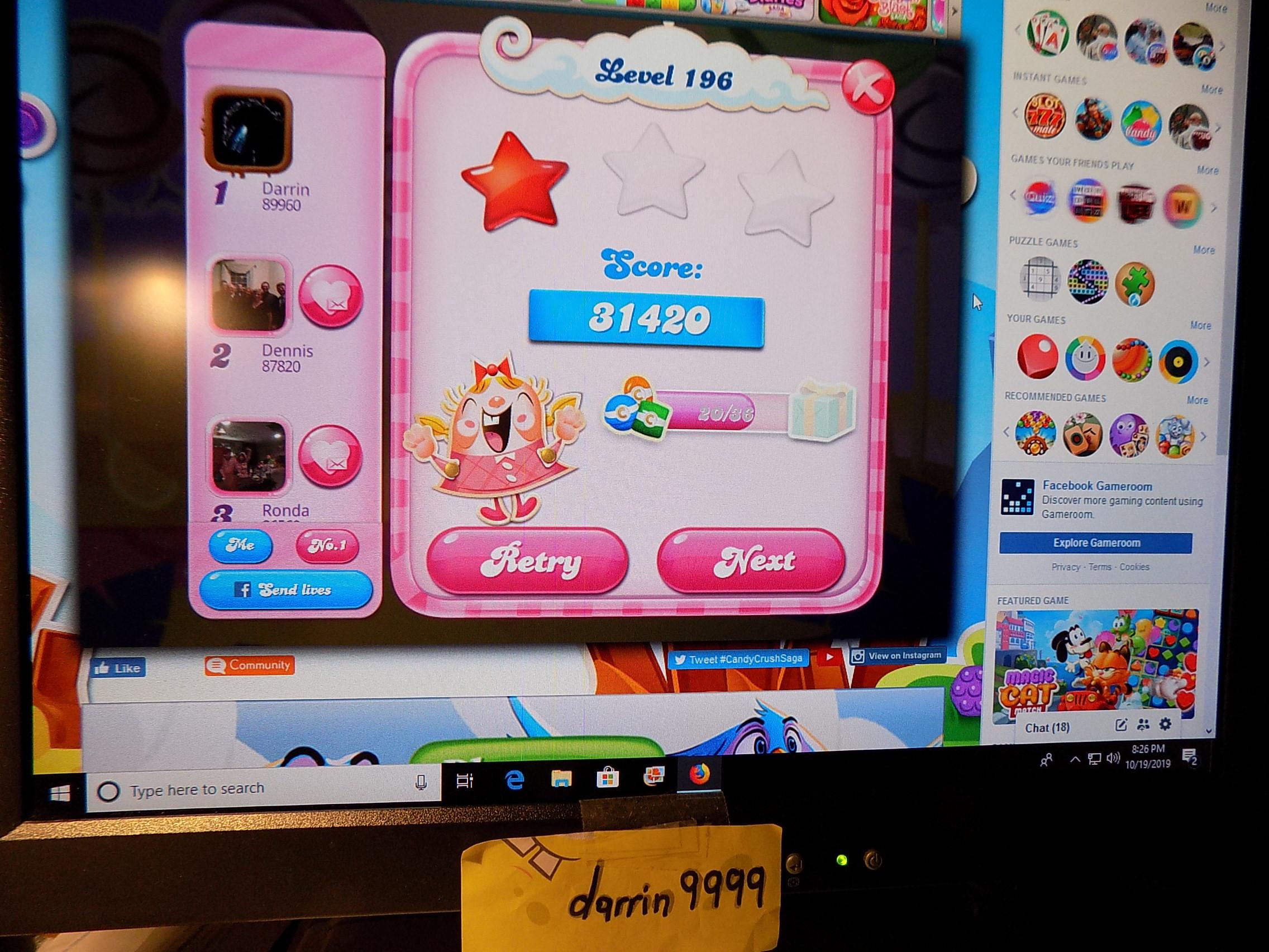 darrin9999: Candy Crush Saga: Level 196 (Web) 31,420 points on 2019-10-26 14:15:18