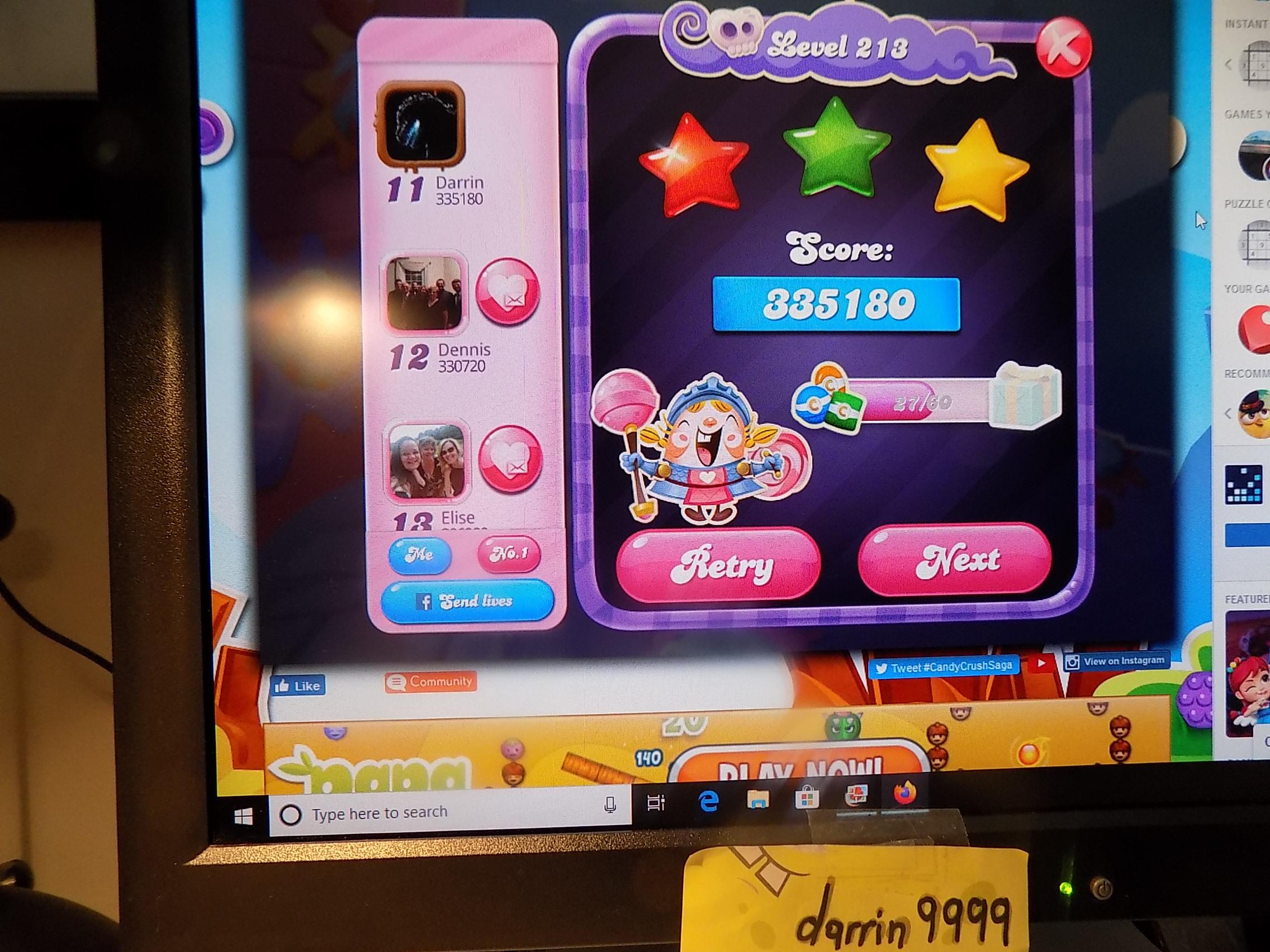 darrin9999: Candy Crush Saga: Level 213 (Web) 335,180 points on 2019-11-18 06:42:02