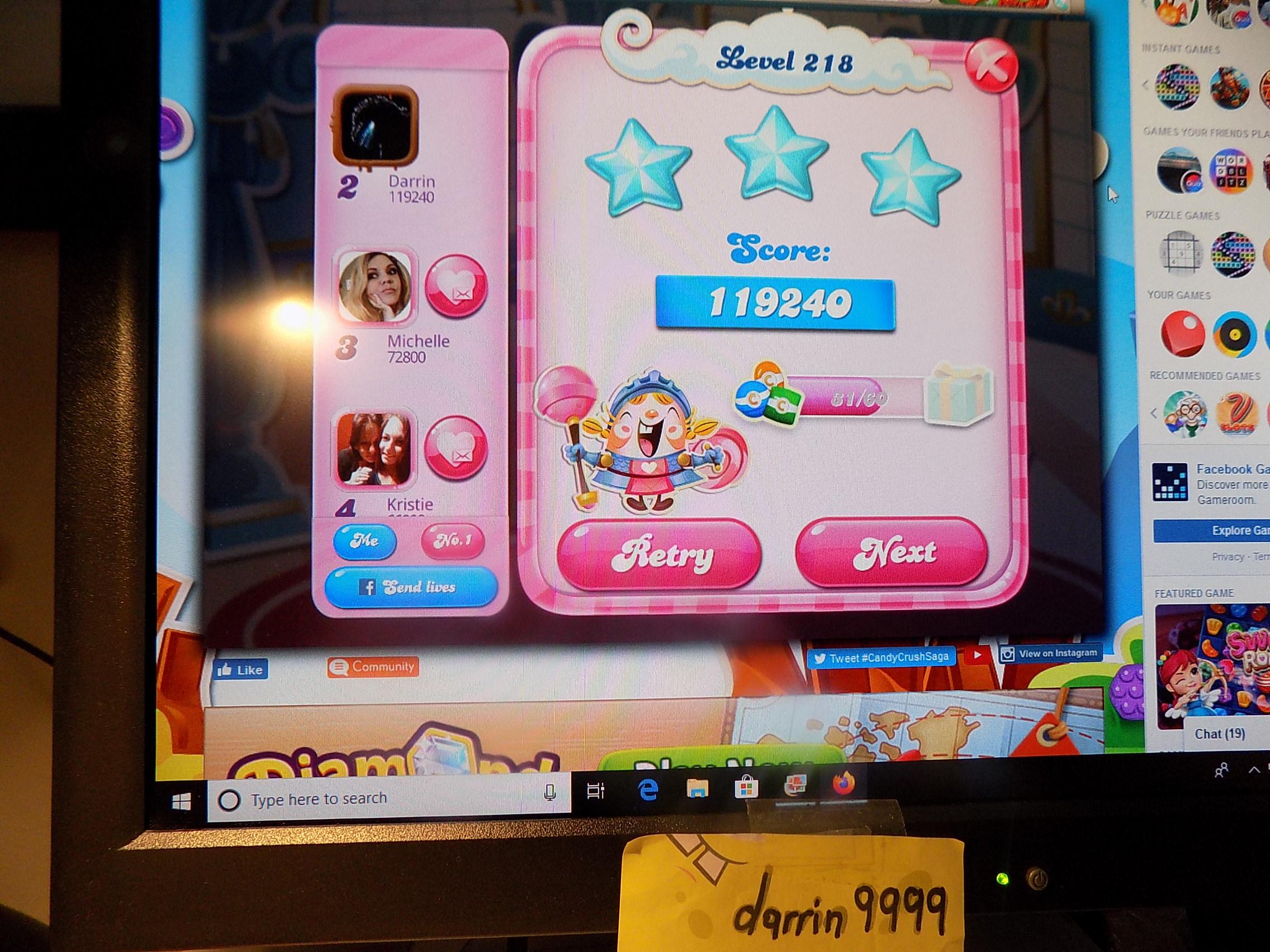 darrin9999: Candy Crush Saga: Level 218 (Web) 119,240 points on 2019-11-18 06:47:34