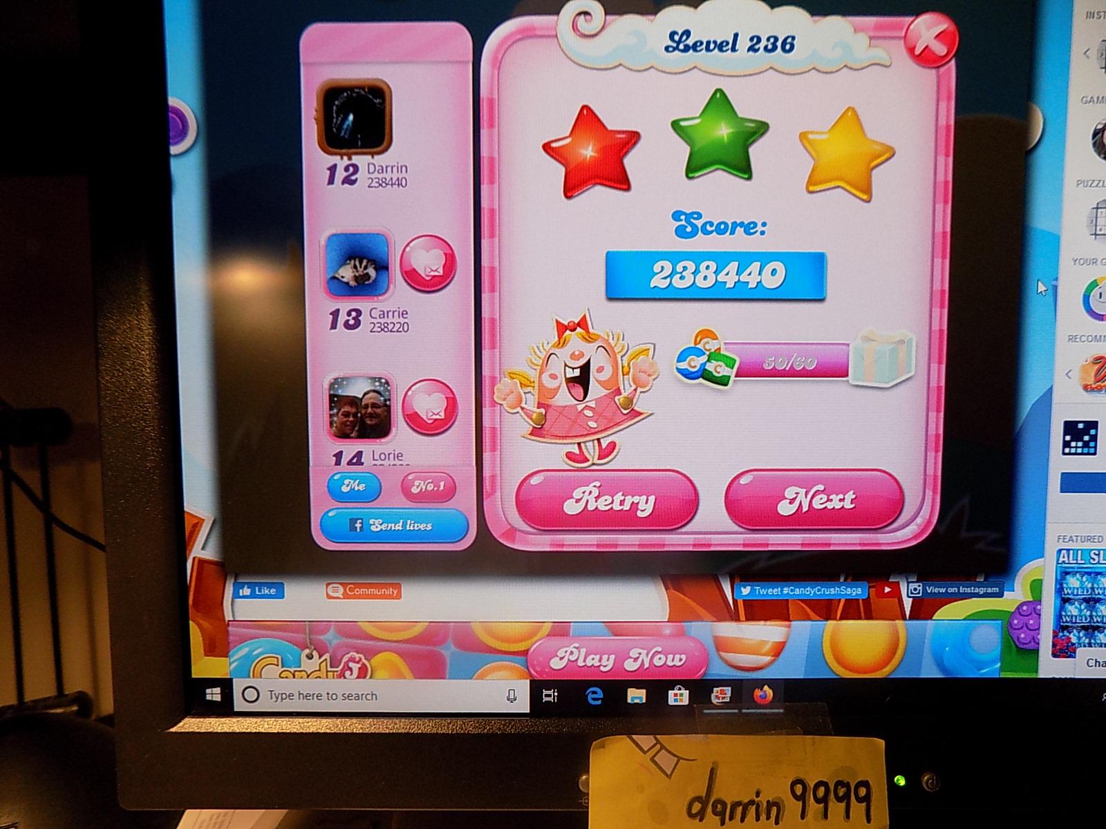 darrin9999: Candy Crush Saga: Level 236 (Web) 238,440 points on 2019-12-25 07:27:23