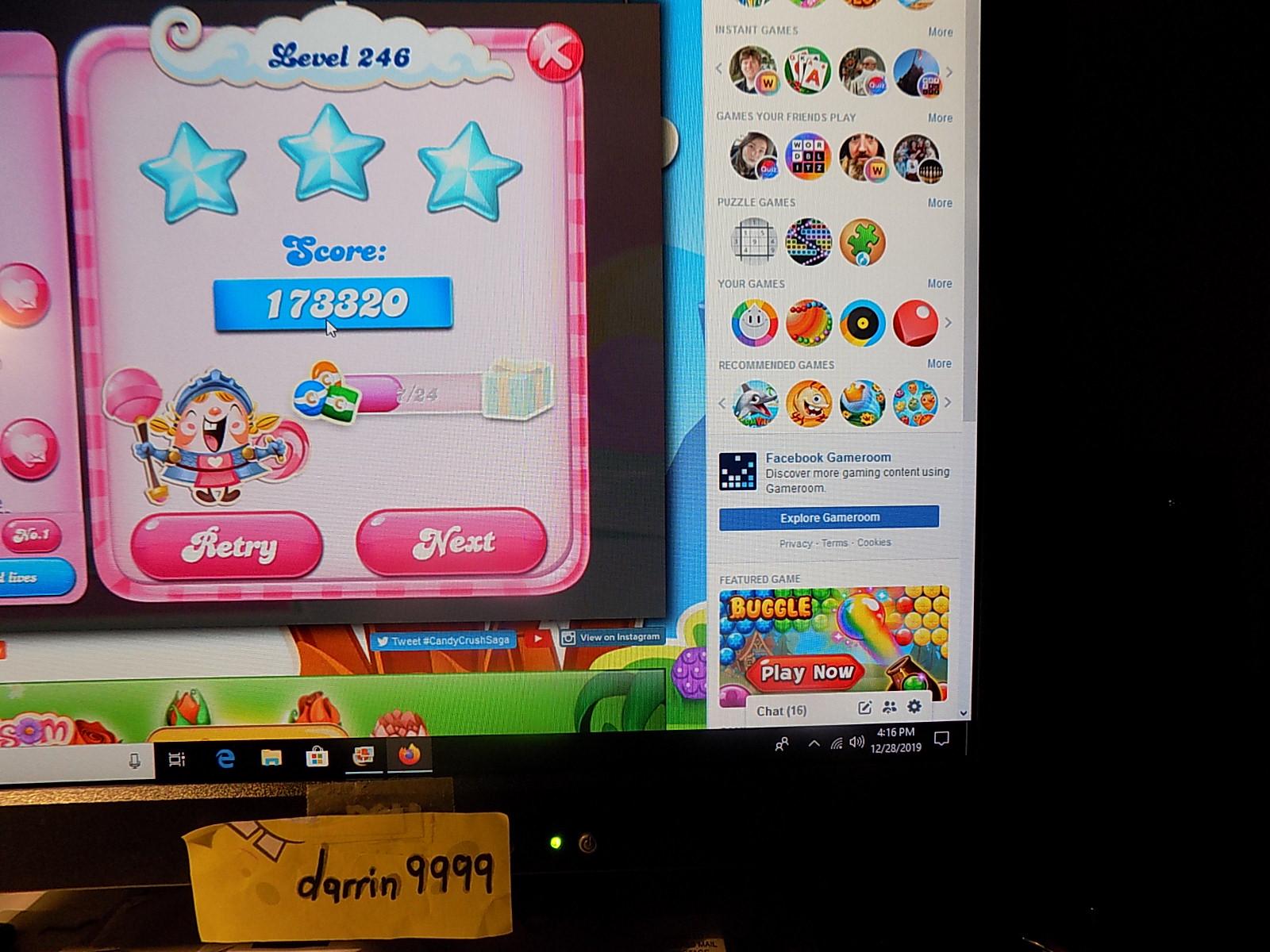 darrin9999: Candy Crush Saga: Level 246 (Web) 173,320 points on 2019-12-29 06:32:29