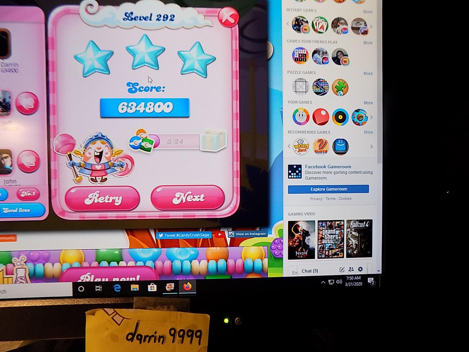 darrin9999: Candy Crush Saga: Level 292 (Web) 634,800 points on 2020-05-10 07:00:57