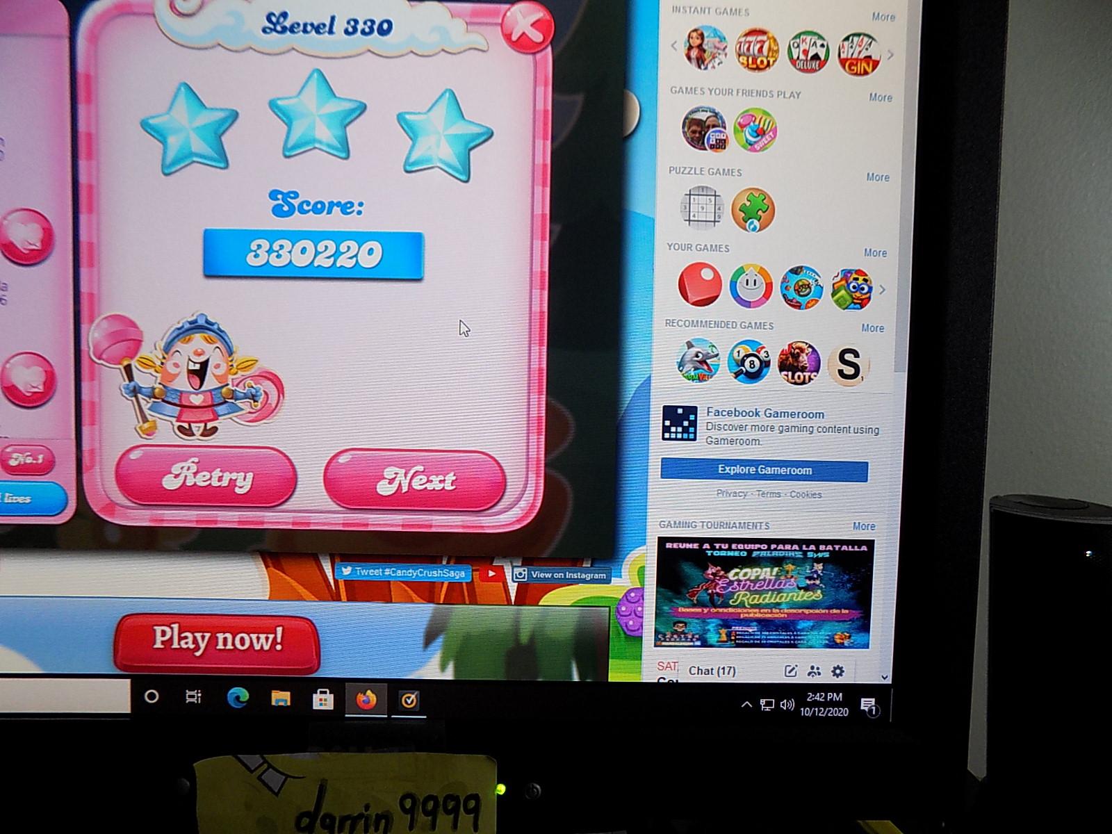 darrin9999: Candy Crush Saga: Level 330 (Web) 330,220 points on 2020-10-12 13:55:47