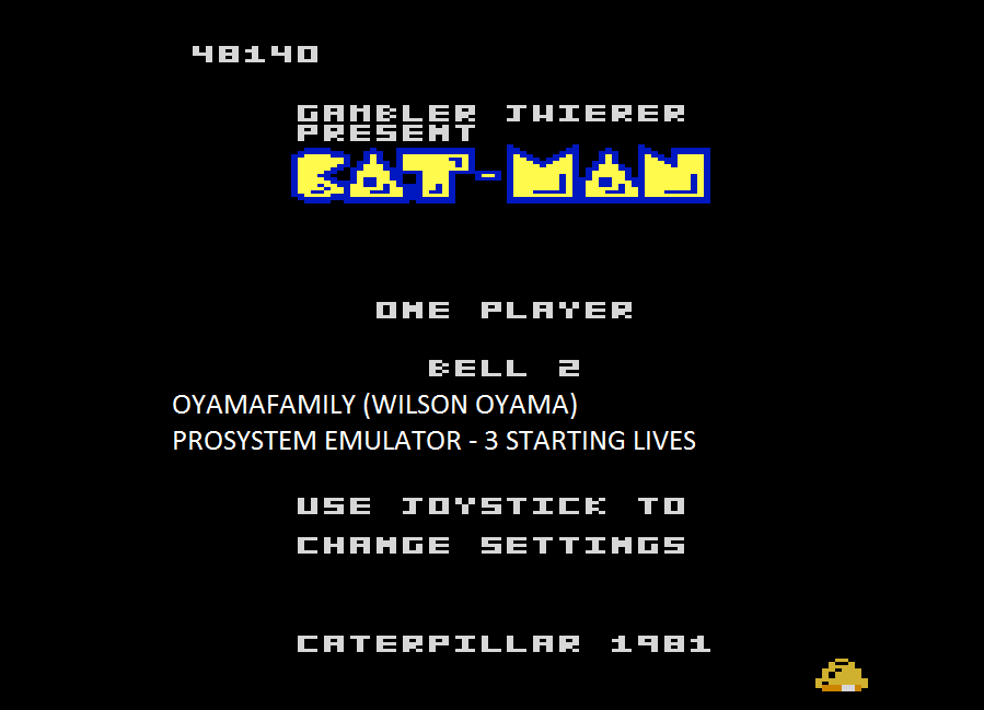 oyamafamily: Caterpillar / Cat-Man: Bell 2 Start (Atari 7800 Emulated) 48,140 points on 2015-08-28 19:40:43