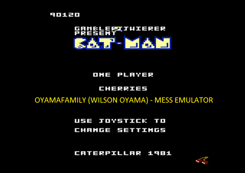 oyamafamily: Caterpiller / Cat-Man: Cherries Start (Atari 7800 Emulated) 90,120 points on 2016-04-08 19:33:59
