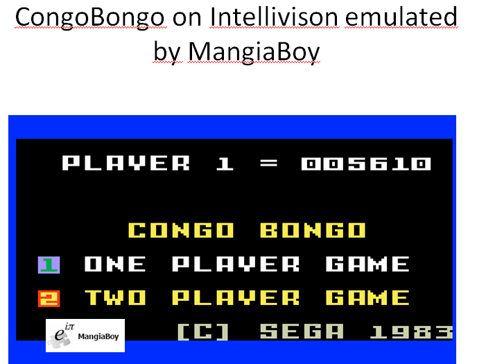 MangiaBoy: Congo Bongo (Intellivision Emulated) 5,610 points on 2016-01-03 10:10:30