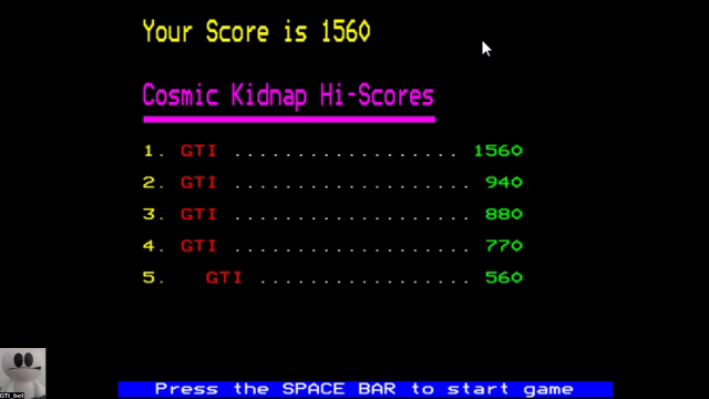 GTibel: Cosmic Kidnap (BBC Micro Emulated) 1,560 points on 2017-11-09 01:23:14
