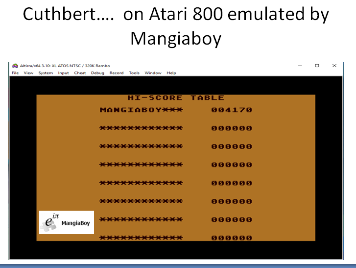 MangiaBoy: Cuthbert Goes Walkabout (Atari 400/800/XL/XE Emulated) 4,170 points on 2018-11-07 05:03:17