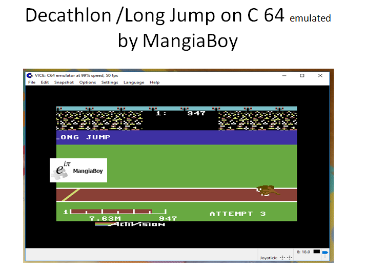 MangiaBoy: Decathlon: Long Jump [Meters] (Commodore 64 Emulated) 763 points on 2017-05-30 14:04:42