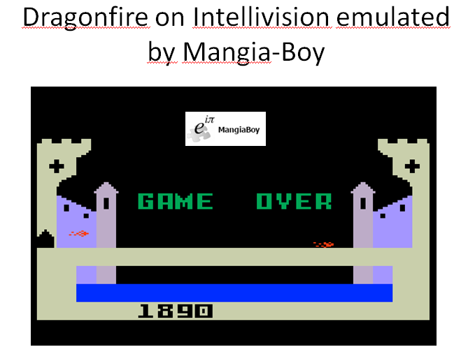 MangiaBoy: Dragonfire (Intellivision Emulated) 1,890 points on 2016-01-10 18:42:44