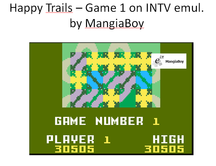 MangiaBoy: Happy Trails: Skill 1 (Intellivision Emulated) 30,505 points on 2016-02-09 17:48:52