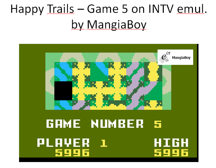 MangiaBoy: Happy Trails: Skill 5 (Intellivision Emulated) 5,996 points on 2016-01-16 23:47:41