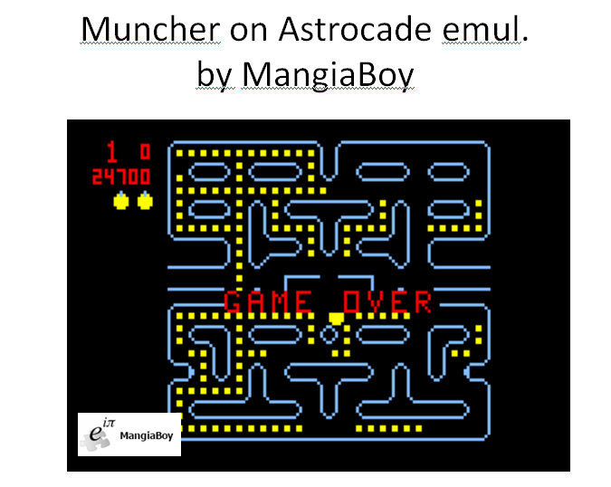 MangiaBoy: Muncher (Astrocade Emulated) 24,700 points on 2016-01-09 20:40:33
