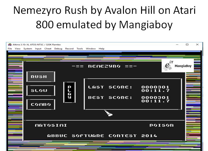 MangiaBoy: Nemezyro: Rush (Atari 400/800/XL/XE Emulated) 301 points on 2018-12-26 12:35:29