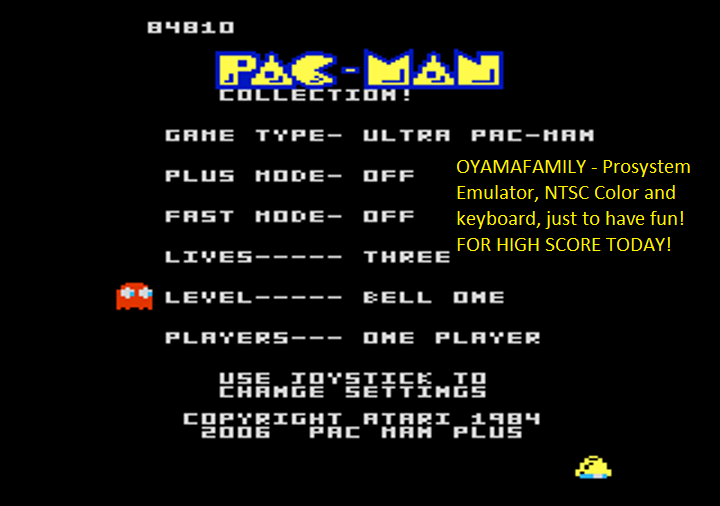 oyamafamily: Pac-Man Collection: Ultra Pac-Man [Bell One/Plus Off/Fast Off] (Atari 7800 Emulated) 84,810 points on 2018-08-12 18:31:36