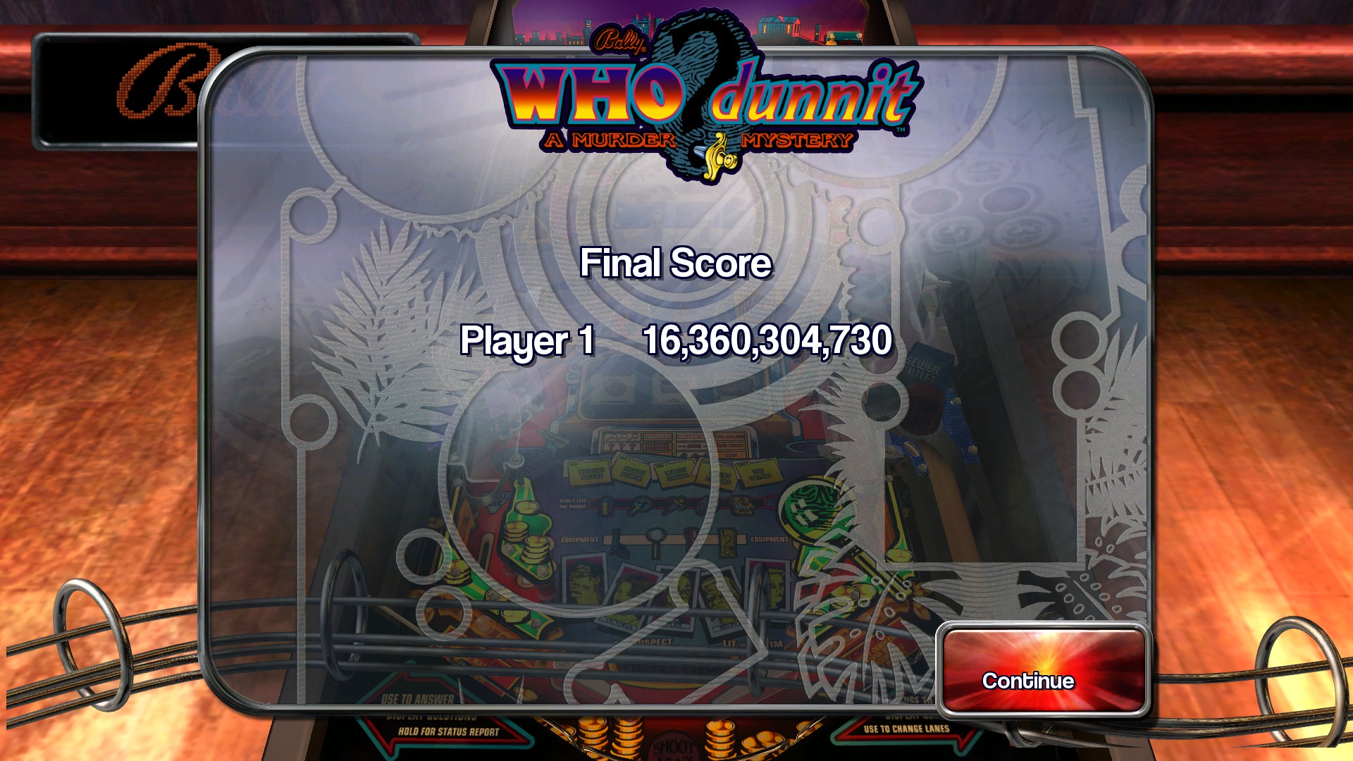 TheTrickster: Pinball Arcade: WHO Dunnit (PC) 16,360,304,730 points on 2015-11-23 02:11:06