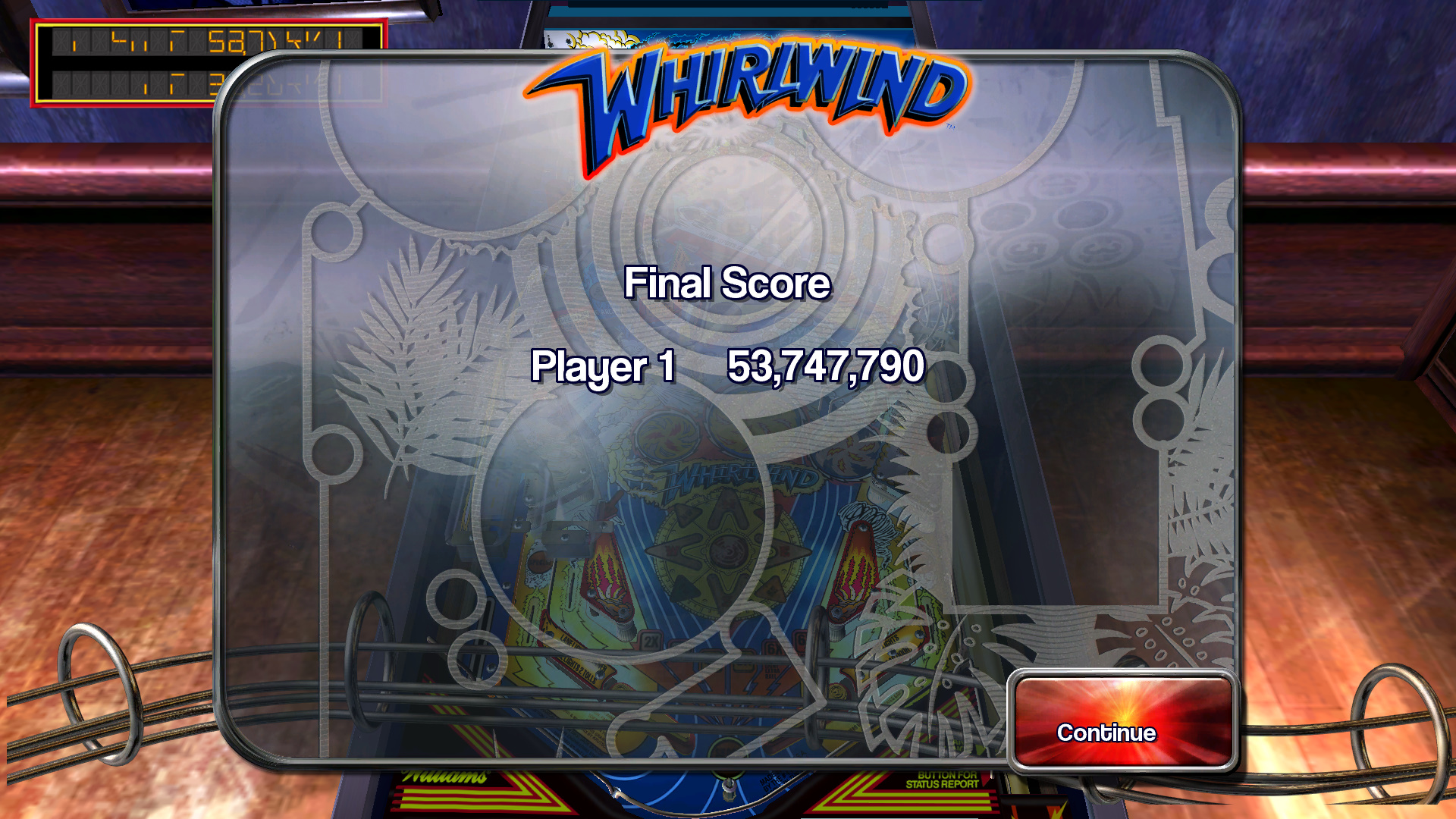 TheTrickster: Pinball Arcade: Whirlwind (PC) 53,747,790 points on 2015-10-10 16:33:12