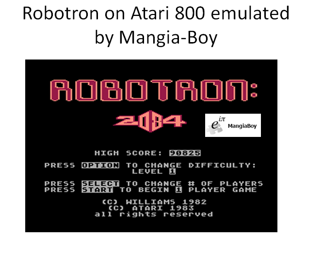MangiaBoy: Robotron 2084 (Atari 400/800/XL/XE Emulated) 90,825 points on 2016-02-09 17:55:14