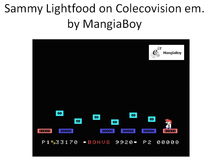 MangiaBoy: Sammy Lightfoot: Skill 1 (Colecovision Emulated) 33,170 points on 2016-03-17 17:31:49