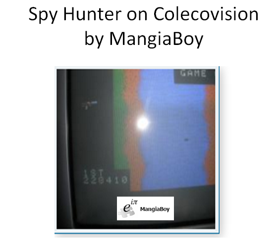 MangiaBoy: Spy Hunter (Colecovision) 228,410 points on 2016-01-24 17:56:56
