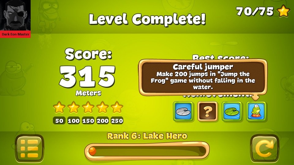 DarkEonMaster: Tap The Frog: Jump the Frog (Android) 315 points on 2015-07-10 17:26:26