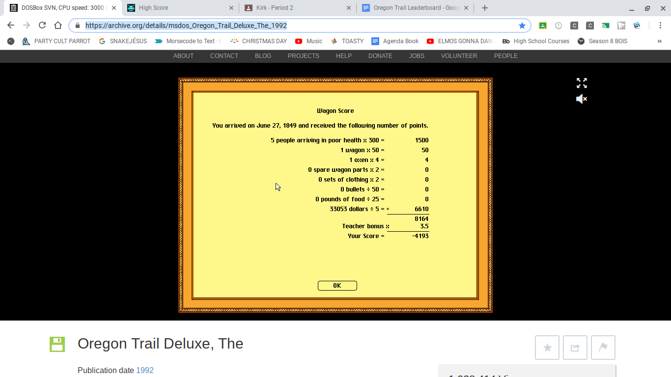 TheRealDan113: The Oregon Trail Deluxe (PC Emulated / DOSBox) 28,547 points on 2018-12-21 06:55:35