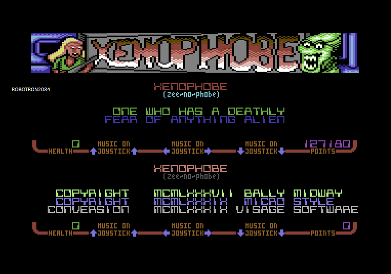 Robotron2084: Xenophobe: Difficulty 1 (Commodore 64 Emulated) 127,180 points on 2014-02-11 23:47:07